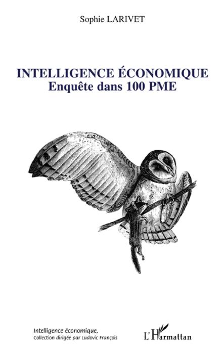 Intelligence économique - Enquête dans 100 PME - Sophie Larivet
